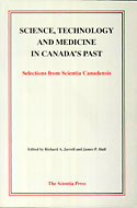 Science, Technology and Medicine in Canada's Past